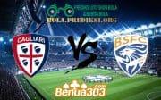 Prediksi Skor Cagliari Vs Brescia 26 Agustus 2019