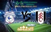 Prediksi Skor Cardiff City FC Vs Fulham FC 31 Agustus 2019
