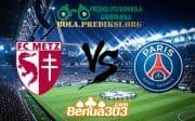 Prediksi Skor FC Metz Vs Paris Saint-Germain FC 31 Agustus 2019