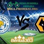 Prediksi Skor Leicester City FC Vs Wolverhampton Wanderers 11 Agustus 2019