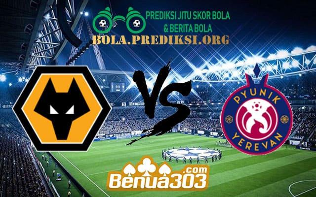 Prediksi Skor Wolverhampton Wanderers Vs Pyunik 16 Agustus 2019