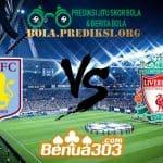 Prediksi Skor Aston Villa FC Vs Liverpool FC 2 November 2019