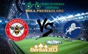 Prediksi Skor Brentford FC Vs Millwall FC 19 Oktober 2019