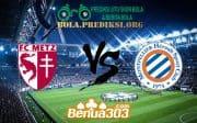 Prediksi Skor FC Metz Vs Montpellier HSC 3 November 2019