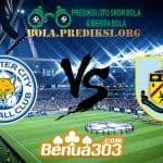 Prediksi Skor Leicester City FC Vs Burnley FC 19 Oktober 2019