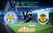 Prediksi Skor Leicester City FC Vs Burnley FC 19 Oktober 2019