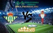 Prediksi Skor Real Betis Vs Celta de Vigo 31 Oktober 2019