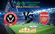 Prediksi Skor Sheffield United Vs Arsenal FC 22 Oktober 2019