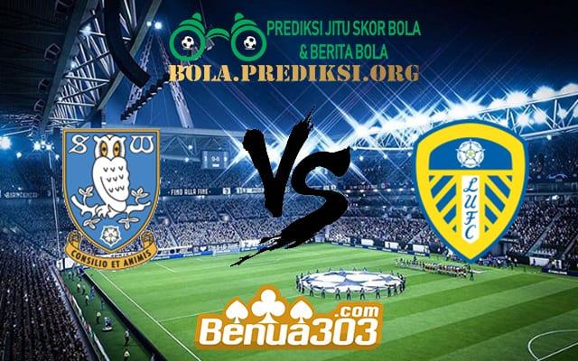Prediksi Skor Sheffield Wednesday Vs Leeds United AFC 26 Oktober 2019