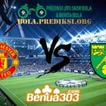 Prediksi Skor Manchester United Vs Norwich City 11 Januari 2020
